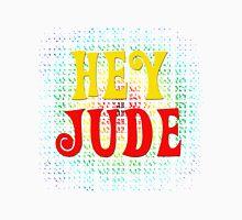 Hey Jude Unisex T-Shirt