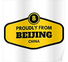 Proudly From Beijing China Poster