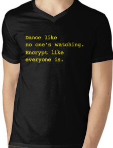 Dance Like No One's Watching Encrypt Like Everyone Is Mens V-Neck T-Shirt