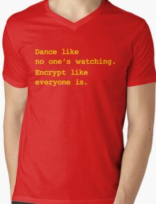 Dance Like No One's Watching Encrypt Like Everyone Is Mens V-Neck T-Shirt