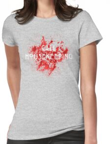 American Horror Story Hotel || Call Housekeeping Womens Fitted T-Shirt