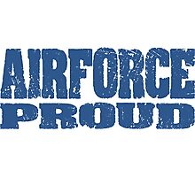 Airforce Proud Photographic Print