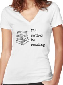 I'd rather be reading Women's Fitted V-Neck T-Shirt