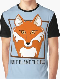 DON'T BLAME THE FOX Graphic T-Shirt