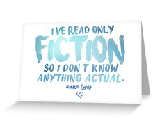 I've Read Only Fiction - Anna Torv (Blue) Greeting Card