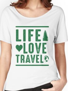 Life - Love - Travel Women's Relaxed Fit T-Shirt
