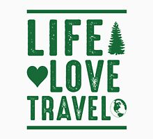 Life - Love - Travel Unisex T-Shirt