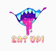 Eat Up!  Unisex T-Shirt