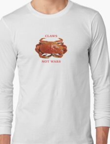Claws Not Wars Long Sleeve T-Shirt