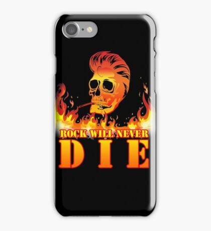 Rock will never die iPhone Case/Skin