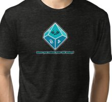 Polyhedral Pals - Have you rolled your d10 today? Tri-blend T-Shirt