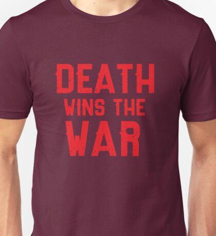 Death Wins The War Unisex T-Shirt