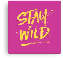 Stay Wild - Pink & Yellow Canvas Print