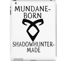 mundane born iPad Case/Skin