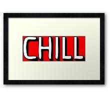 NETFLIX chill Framed Print