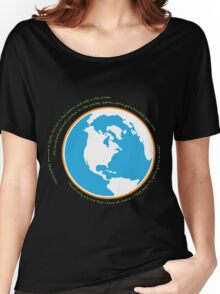 Hello babies. Welcome to Earth. Women's Relaxed Fit T-Shirt