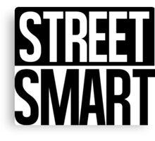 Street Smart - Black Canvas Print