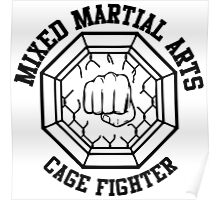 Mixed Martial Arts Cage Fighter Poster