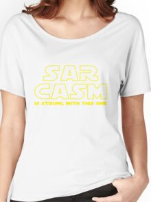 Sarcasm T Shirt Women's Relaxed Fit T-Shirt