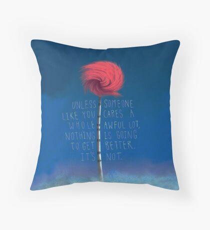 Unless The Lorax  Throw Pillow