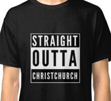 Straight Outta Christchurch Classic T-Shirt