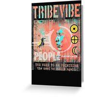 tribevibe 6 Greeting Card