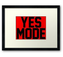 YES Mode Framed Print