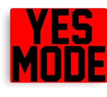 YES Mode Canvas Print