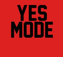 YES Mode Unisex T-Shirt