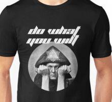 Do what you wilt Unisex T-Shirt