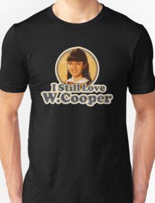 I still loving you... T-Shirt