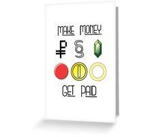 Make Money, Get Paid Greeting Card