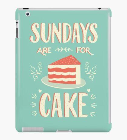 Sundays Are For Cake iPad Case/Skin