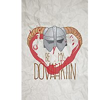 be my dovahkiin Photographic Print