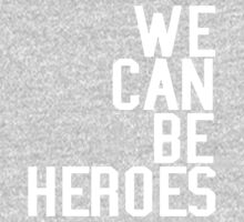 David Bowie We Can Be Heroes Tribute Charity Legend One Piece - Short Sleeve