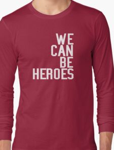 David Bowie We Can Be Heroes Tribute Charity Legend Long Sleeve T-Shirt