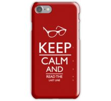 Keep Calm and see! iPhone Case/Skin
