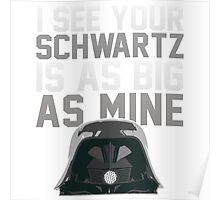 May The Schwartz Be With You! Poster