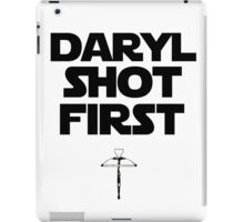 Daryl Shot First iPad Case/Skin