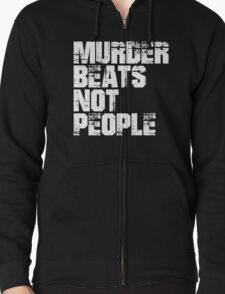 Kill The Beats Zipped Hoodie