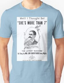 She's More Than 7 Unisex T-Shirt