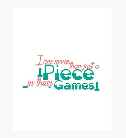 Piece In Their Games Photographic Print