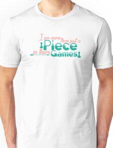 Piece In Their Games Unisex T-Shirt
