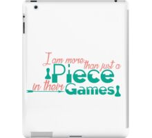 Piece In Their Games iPad Case/Skin