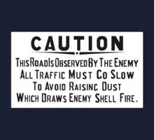 """""""Caution! This Road is Observed By the Enemy"""" Sign, Normandy Front, WWII Kids Tee"""