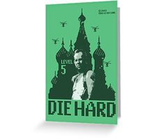 Die Hard Level 5... with Faniseto! Greeting Card