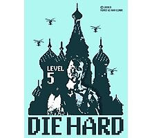 Die Hard... Level 5! Photographic Print