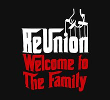 ReUnion Welcome to The Family Classic T-Shirt