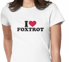 I love foxtrot Womens Fitted T-Shirt