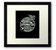 Legendary Exterminators Framed Print